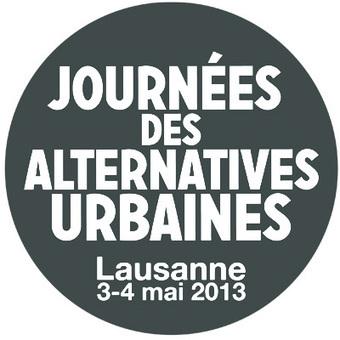 Journées des alternatives urbaines – Lausanne 3 et 4 mai 2013   What about innovation?   Scoop.it
