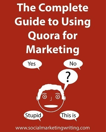 The Complete Guide to Using Quora for Marketing | Internet Presence | Scoop.it