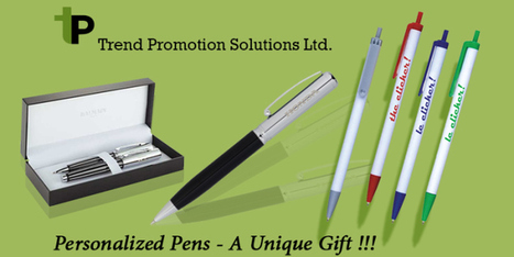 Personalized Pens – Effective Way to Endorse Your Brand | Trend Promotion Solutions Ltd. | Scoop.it