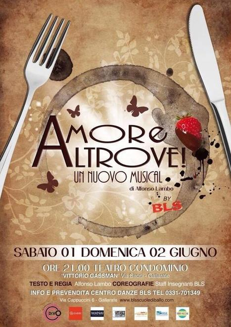 Varese: Amore Altrove Musical - Teatro condominio Vittorio Gassman Gallarate Sabato 1 Domenica 2 giugno 2013   DoWeekEnd   Scoop.it
