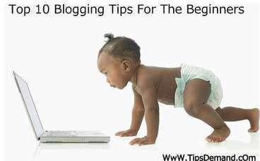 Top 10 Blogging Tips for The Beginners | TipsDemand.com | Blogging Tips | Scoop.it