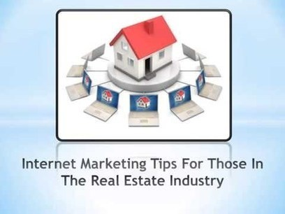 Internet Marketing Tips For Those In The Real Estate Industry | Internet Marketing Stuff | Scoop.it