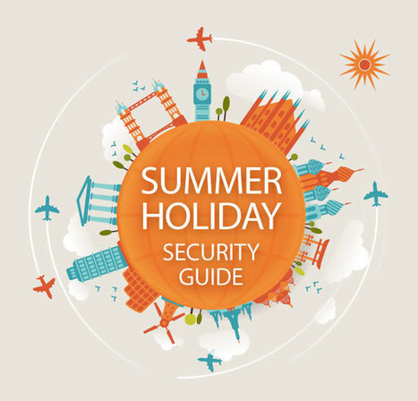 Summer Holiday Security Tips | Business and Employment | Scoop.it