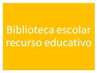 Bibliotecaescolar.info: La biblioteca escolar como herramienta educativa.   antoniorrubio   Scoop.it