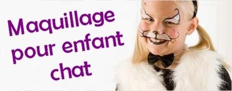 Maquillage enfants : comment réaliser un maquillage de chat ?   Deguisement-de-fete.com   Deguisement carnaval   Scoop.it