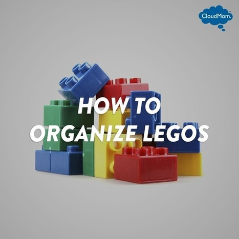 How To Organize LEGOS | CloudMom | Parenting Tips | Scoop.it