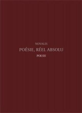 [parution] Novalis — Poésie, réél absolu | Éditions Poesis, une nouvelle traduction de Laurent Margantin | Poezibao | Scoop.it