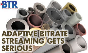 Adaptive Bitrate Streaming Gets Serious in 2012 | The *Official AndreasCY* Daily Magazine | Scoop.it
