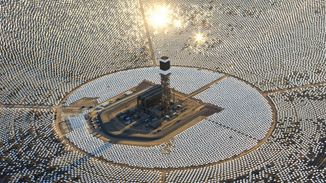 The World's Largest Solar Thermal Power Plant Started Generating Power Today | Ricardo Fernández | Scoop.it