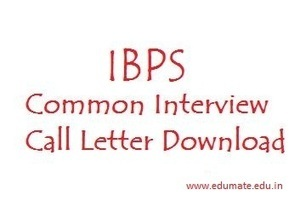 IBPS PO/MT III Interview Call Letter now available | Edumate | Scoop.it