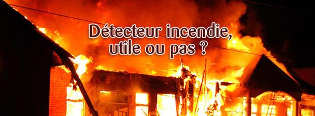 Détecteur incendie : utile ou pas ? | La Revue de Technitoit | Scoop.it