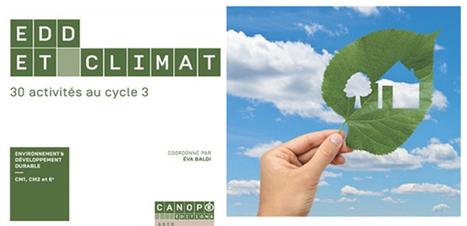 #EDD et #climat : 30 activités au cycle 3 - Eva Baldi | Veille Technologique | Scoop.it