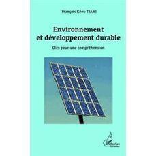 Environnement et développement durable, les clés pour une ... - France Net Infos   Promotion immobilière 56   Scoop.it