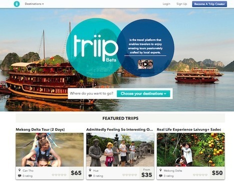 Triip wants to bridge local people and travelers to create rich experience | Culture tourisme et com | Scoop.it