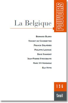 Pouvoirs n°136 - La Belgique | Union Européenne, une construction dans la tourmente | Scoop.it