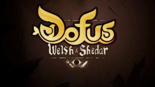 Dofus : Welsh & Shedar, le projet abandonné par Ankama Animations (Pourquoi ?) | Krozmotion | Scoop.it
