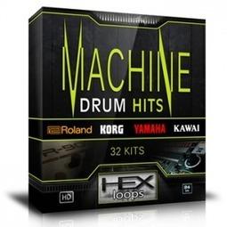 Machine Drum Hits - 32 Drum Kits - Roland Yamaha Korg Kawai | Hex Loops | DropTheMad | Scoop.it