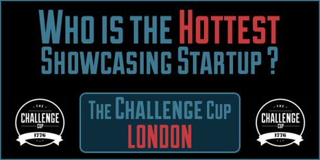 Who are the Challenge Cup London's Hottest Showcasing Startups? [POLL] - Tech Cocktail | #Zondle | Scoop.it