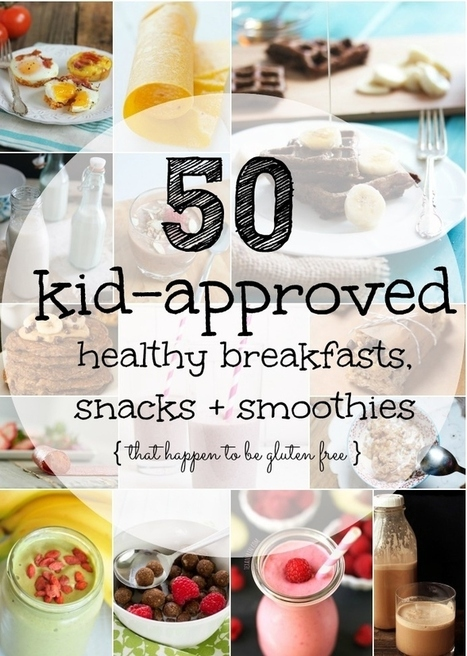 50 Kid-Approved Healthy Breakfasts, Snacks + Smoothies | Childcare setting tips | Scoop.it