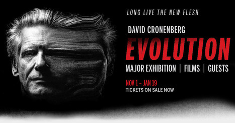 David Cronenberg: Evolution | tiff.net | 'Cosmopolis' - 'Maps to the Stars' | Scoop.it