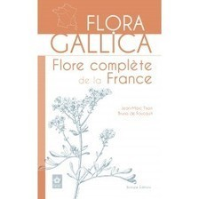 A PARAITRE Flora gallica - Flore complète de la France - Le Club Biotope | Nouvelles Flore | Scoop.it