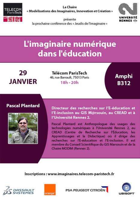 L'imaginaire numérique dans l'éducation - Jeudi de l'imaginaire - 29 janvier 2015 18h-20h - à Telecom ParisTech 46 rue Barrault 75013 Paris | Agenda of events for innovation - Paris | Scoop.it