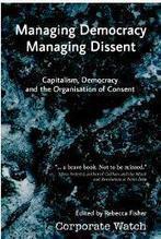Managing democracy, managing dissent  | openDemocracy | Peer2Politics | Scoop.it