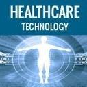 How Technology can be used effectively in Healthcare | Technology in Business Today | Scoop.it