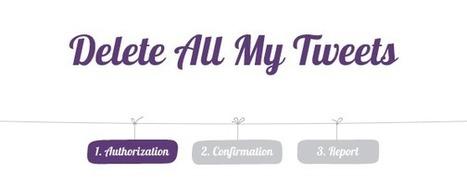 Comment supprimer tous les tweets de son profil ?   Trucs, Conseils et Astuces   Scoop.it