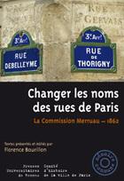 Changer les noms des rues de Paris La Commission Merruau, 1862 | CGMA Généalogie | Scoop.it