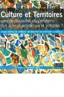 Culture et Territoires / Vers de nouvelles coopérations des acteurs artistiques et culturels ? | L'art contemporain exposé en milieu rural | Scoop.it