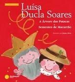 A Árvore das Patacas e Sementes de Macarrão- Luísa Ducla Soares no Cata Livros | Edulabolaias | Scoop.it