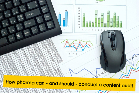 How pharma can - and should - conduct a content marketing audit | Silicon Pharma | Scoop.it