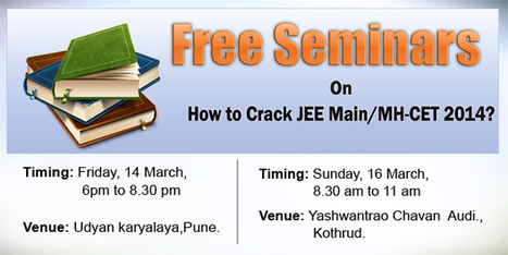 Free Seminar: How to crack JEE Main / MH-CET 2014 | JEE Main 2014 | Scoop.it