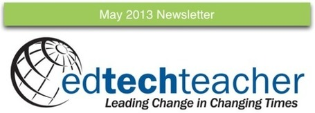 Rubrics, Feedback Tools, Articles & Teacher Appreciation - EdTechTeacher May Newsletter | iGeneration - 21st Century Education | Scoop.it