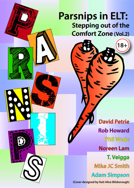 Introducing our free new ebook – Parsnips in ELT: Stepping out of the comfort zone (Vol. 2)   Professional Development and Teaching Ideas for English Language Teachers   Scoop.it