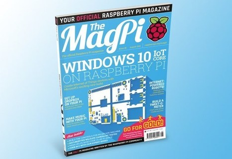 Raspberry Pi Windows 10 IoT Core Explained In MagPi 48 - Geeky Gadgets | Raspberry Pi | Scoop.it