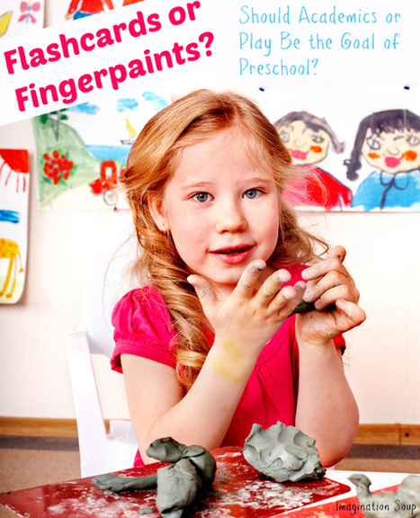 Flash Cards or Finger Paints: Should Academics or Play Be the Goal of Preschool? | Play Based Learning | Scoop.it