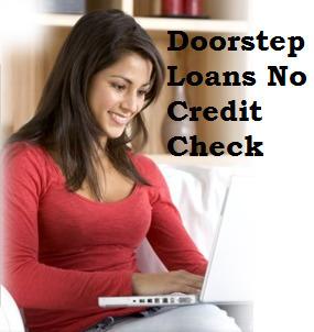 Loans At Your Doorsteps- Acquire Burden Less Loans At Your Doorsteps | Door Step Loans No Credit Check | Scoop.it