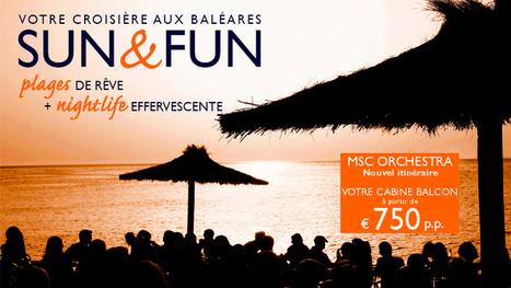 Profitez du meilleur des Baléares cet été  avec MSC Croisières | Destinations-MSC | Scoop.it