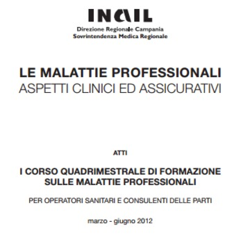 (IT) (PDF) - Le malattie professionali - Aspetti clinici e assicurativi | inail.it | Glossarissimo! | Scoop.it