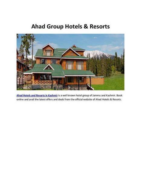 Ahad Gruop Hotels and Resorts in Kashmir   Best Services   Scoop.it