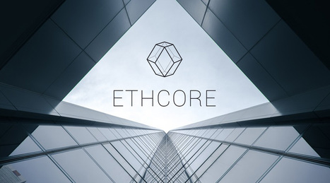 Ethcore Raises $750,000 to Help Enterprise Firms Leverage Ethereum | Bitcoin, Blockchain & Cryptocurrency News | Scoop.it