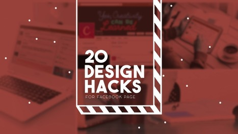 20 Awesome Design Hacks For Building An Effective Facebook Business Page – Design School | xposing world of Photography & Design | Scoop.it