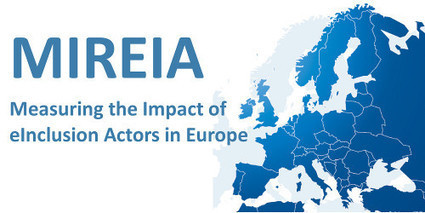 Measuring the Impact of eInclusion Actors in Europe (MIREIA) | Telecentre Europe | Educação, Media e Cidadania | Scoop.it