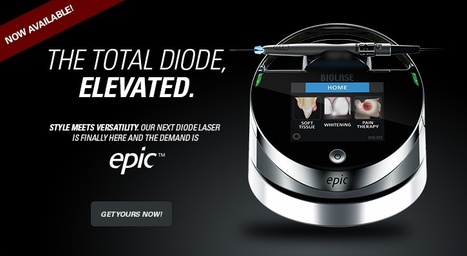It is time for an Epic Change, Introducing the EPIC - The Total Diode Solution from Biolase Technology | Biolase Laser Technology for North TX, OK, AR and Beyond | Scoop.it