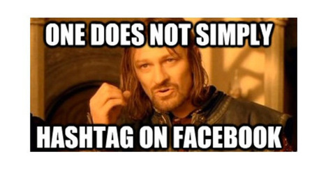 Facebook's #hashtags will be great for marketers (users, not so much)   Small Business Blogging and Marketing   Scoop.it