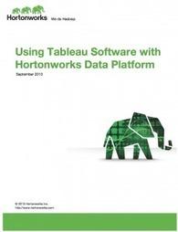 How To Integrate Tableau and Hadoop with Hortonworks Data Platform | Big Data Brazil | Scoop.it