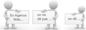 En agence web, on ne dit pas... | La vie en agence web | Scoop.it