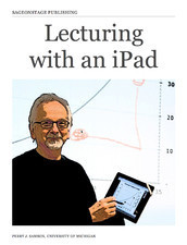 Lecturing with an iPad | Into the Driver's Seat | Scoop.it